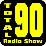 Total 90 Radio Show